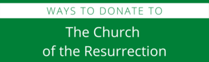 Donate to Church of the Resurrection